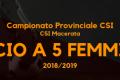 Calcio a 5 femminile – Campionato CSI sez. Macerata '18/'19 – 5° Giornata Ritorno