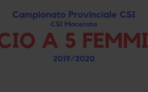 Calcio a 5 femminile – Campionato CSI sez. Macerata '19/'20 – Risultati 1° Giornata