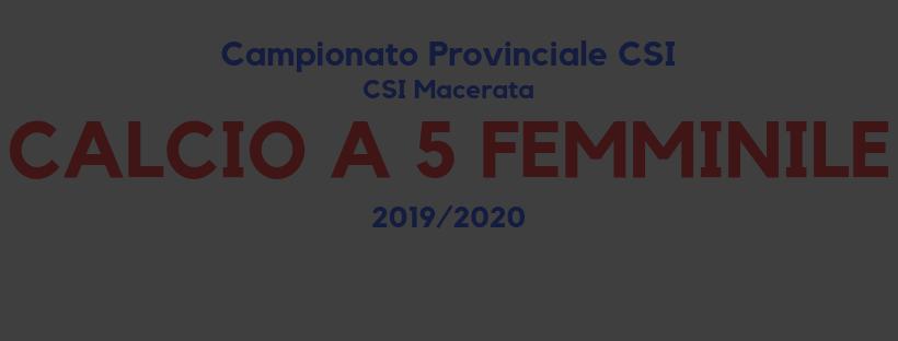 Calcio a 5 femminile - Campionato CSI sez. Macerata '19/'20