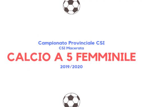 Calcio a 5 femminile – NEWS Campionato CSI sez. Macerata '19/'20