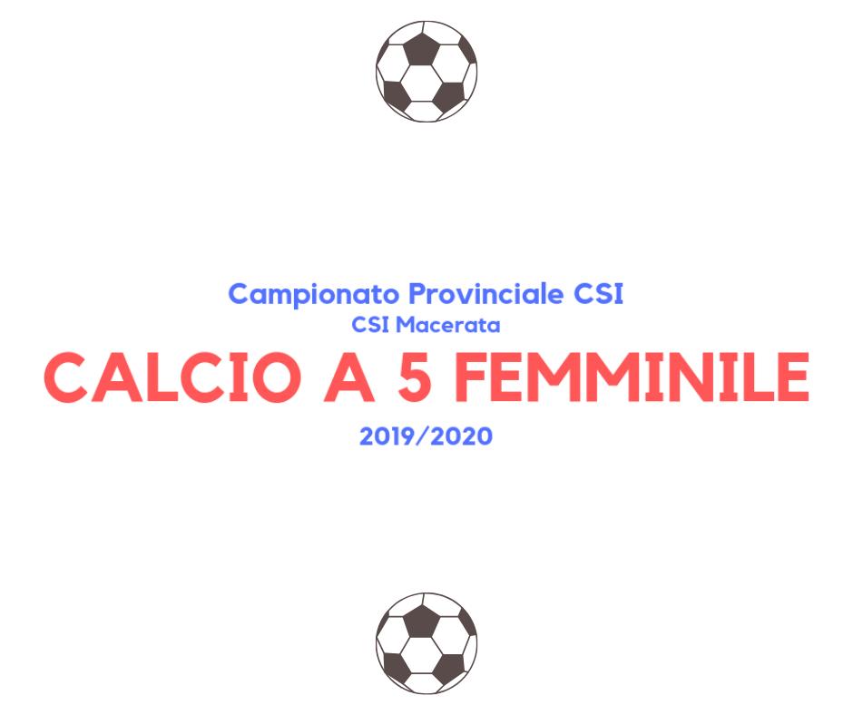 Calcio a 5 femminile – Campionato CSI sez. Macerata '19/'20 – Risultati