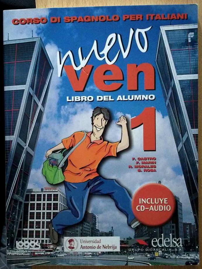 Nuevo Ven 1   Libro del Alumno - Corso di Spagnolo per Italiani